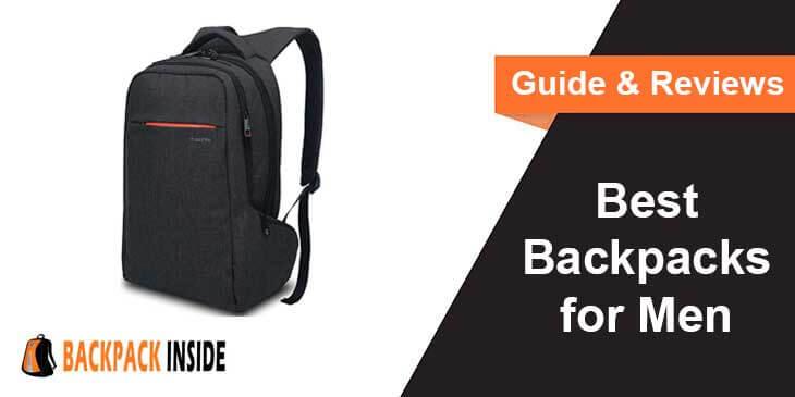 Best Backpacks for Men Reviews