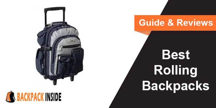 Best Rolling Backpacks Reviews