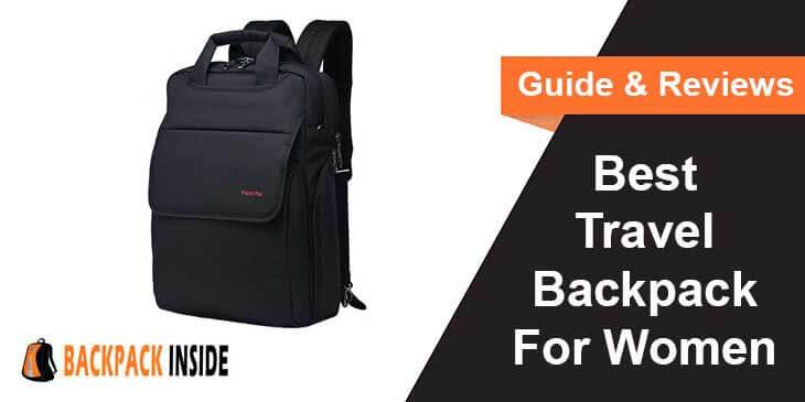 Best Travel Backpack For Women Reviews